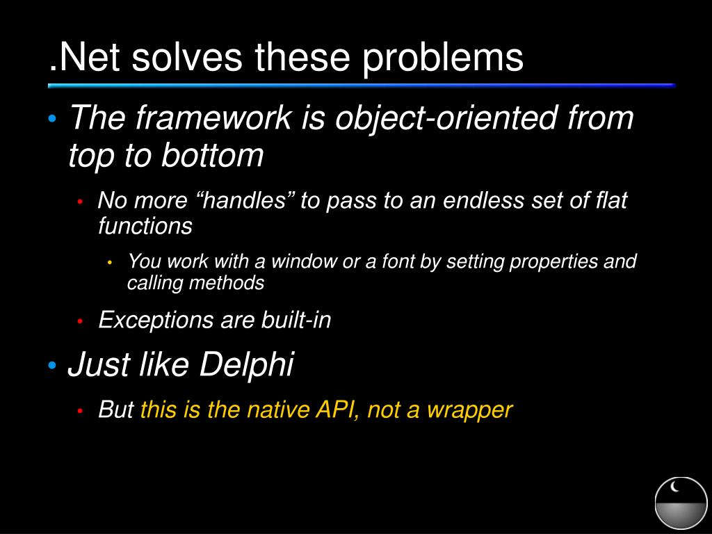 .Net solves these problems