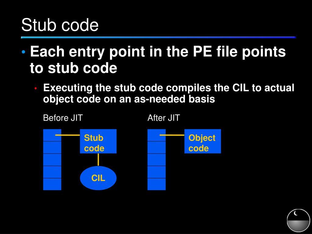 Stub code