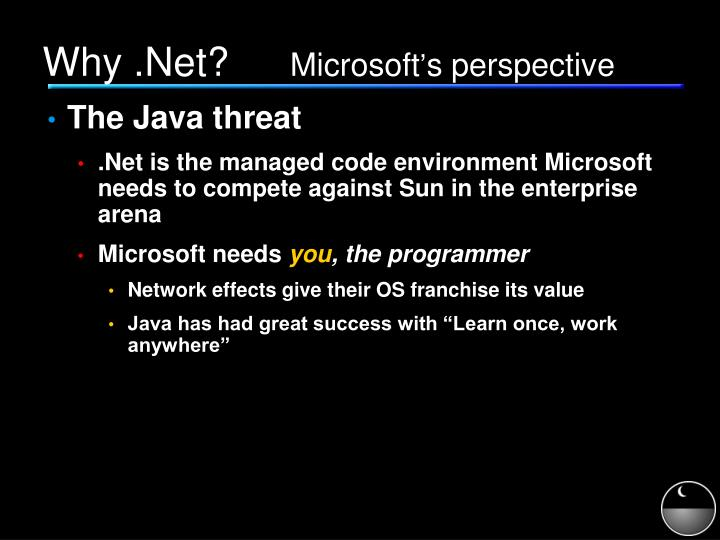 Why net microsoft s perspective