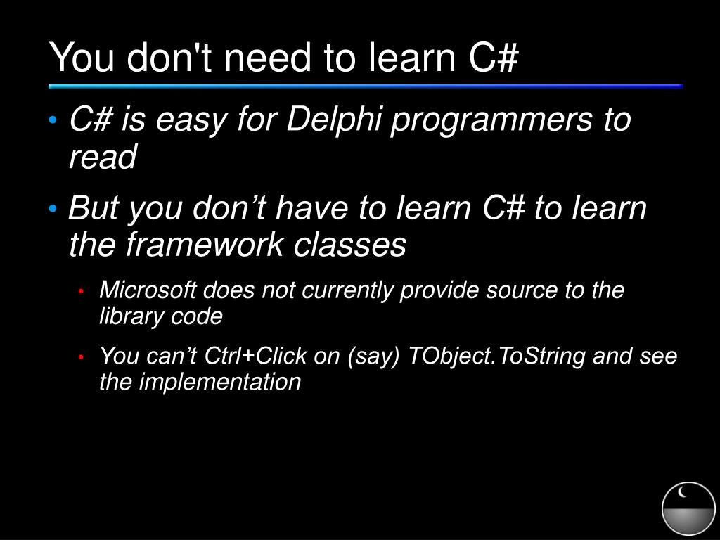You don't need to learn C#