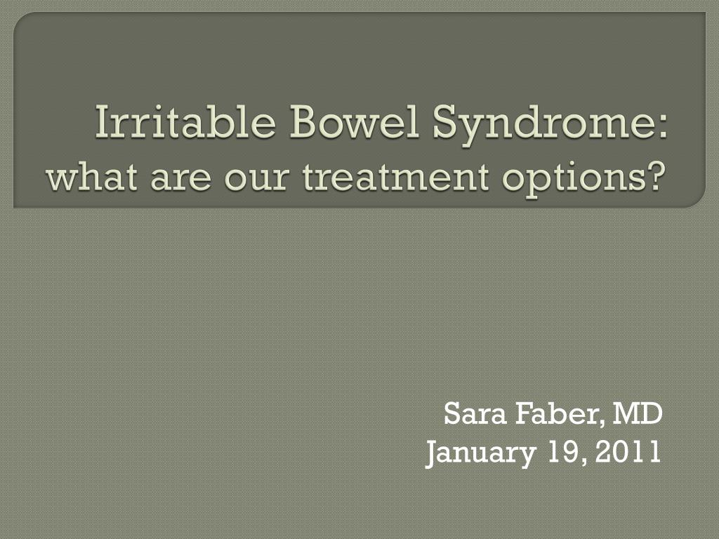 irritable bowel syndrome what are our treatment options