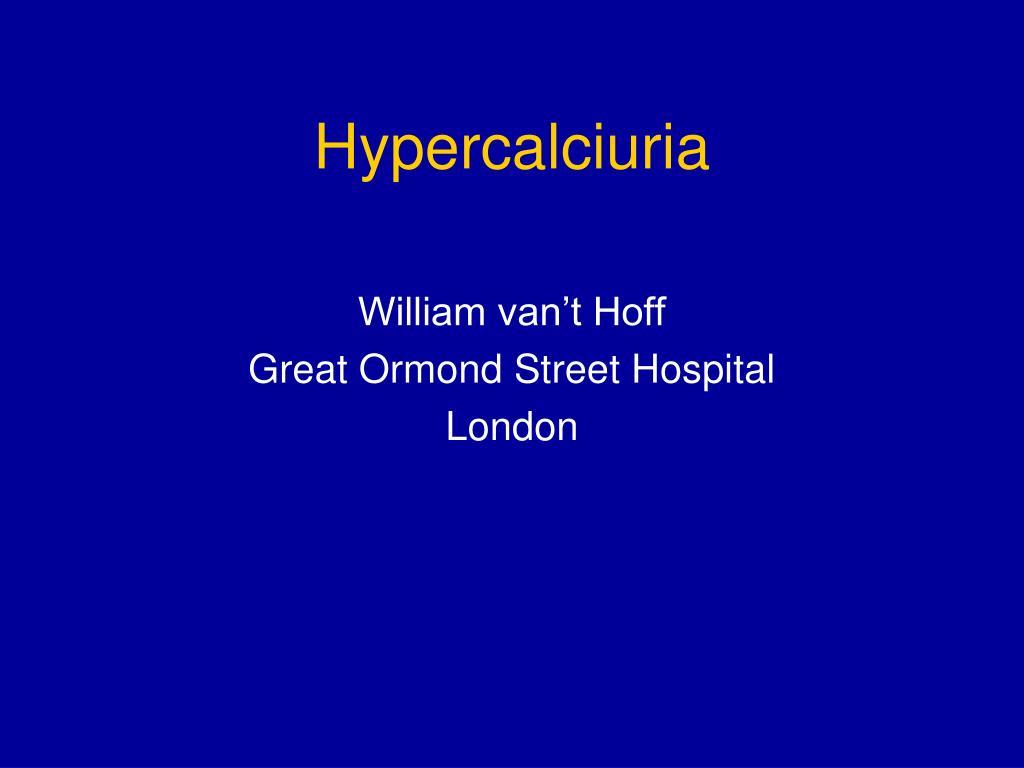 Hypercalciuria