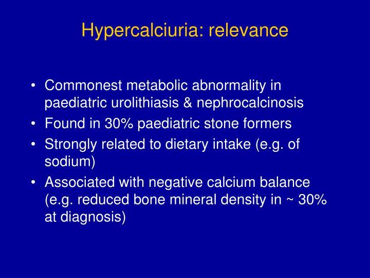 Hypercalciuria relevance