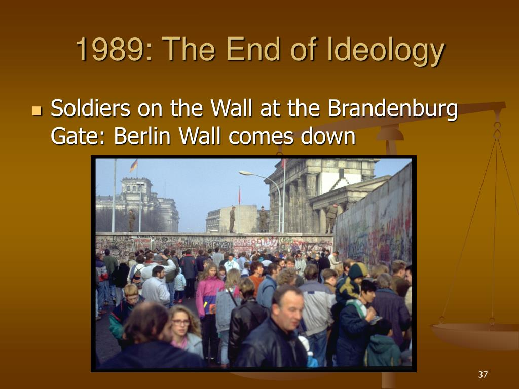 1989: The End of Ideology
