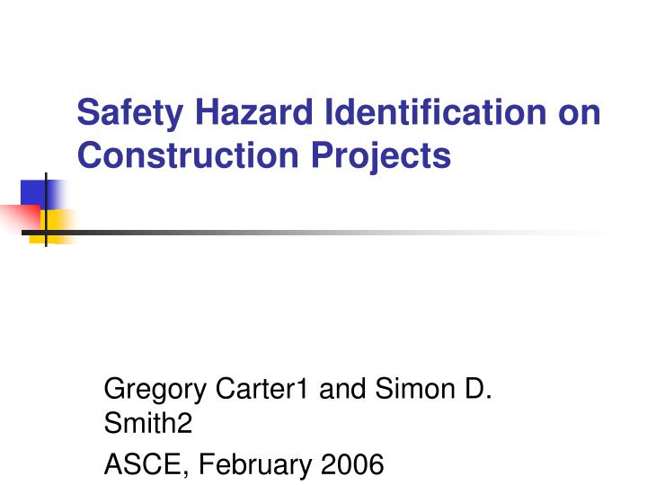 safety hazard identification on construction projects n.