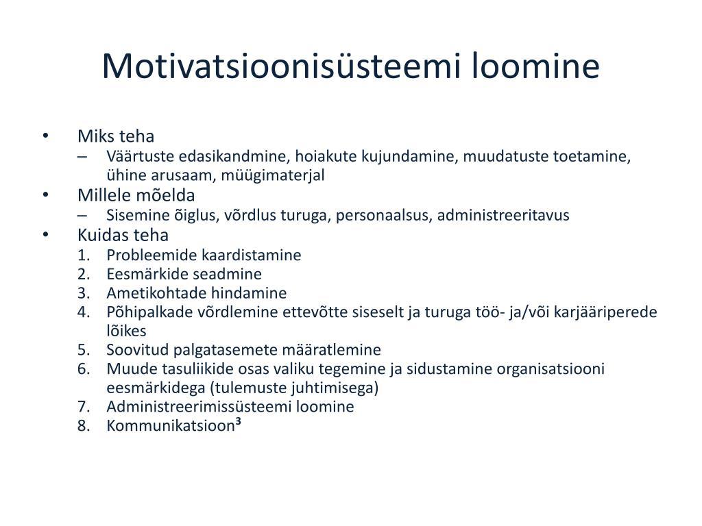 Motivatsioonisüsteemi loomine