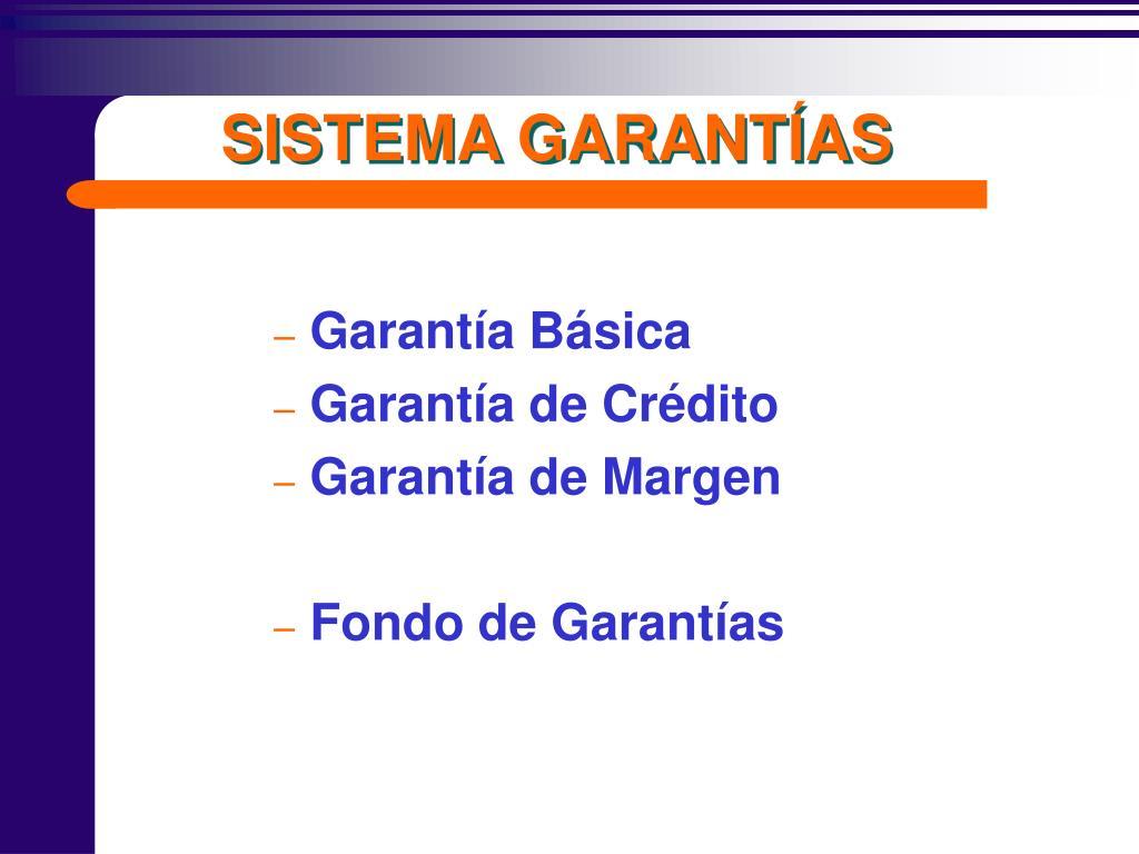 SISTEMA GARANTÍAS