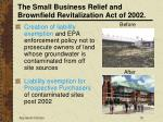 the small business relief and brownfield revitalization act of 200216