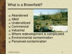 what is a brownfield6
