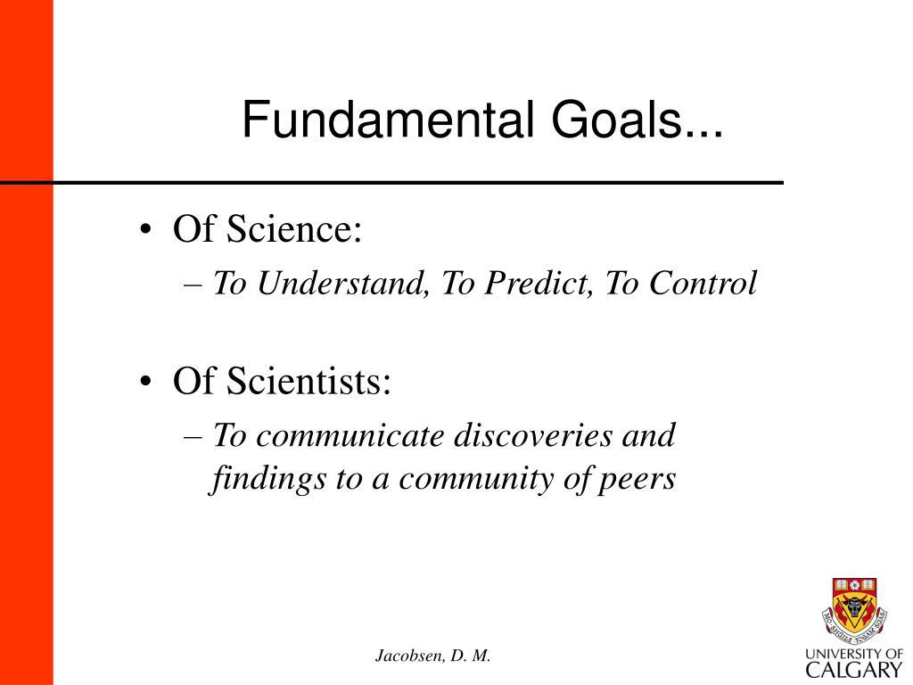 Fundamental Goals...