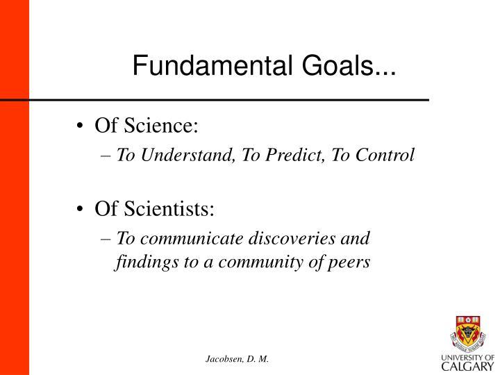 Fundamental goals