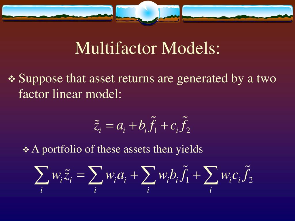 Multifactor Models: