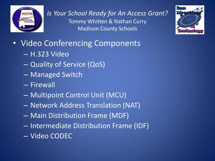 Is your school ready for an access grant tommy whitten nathan curry madison county schools2