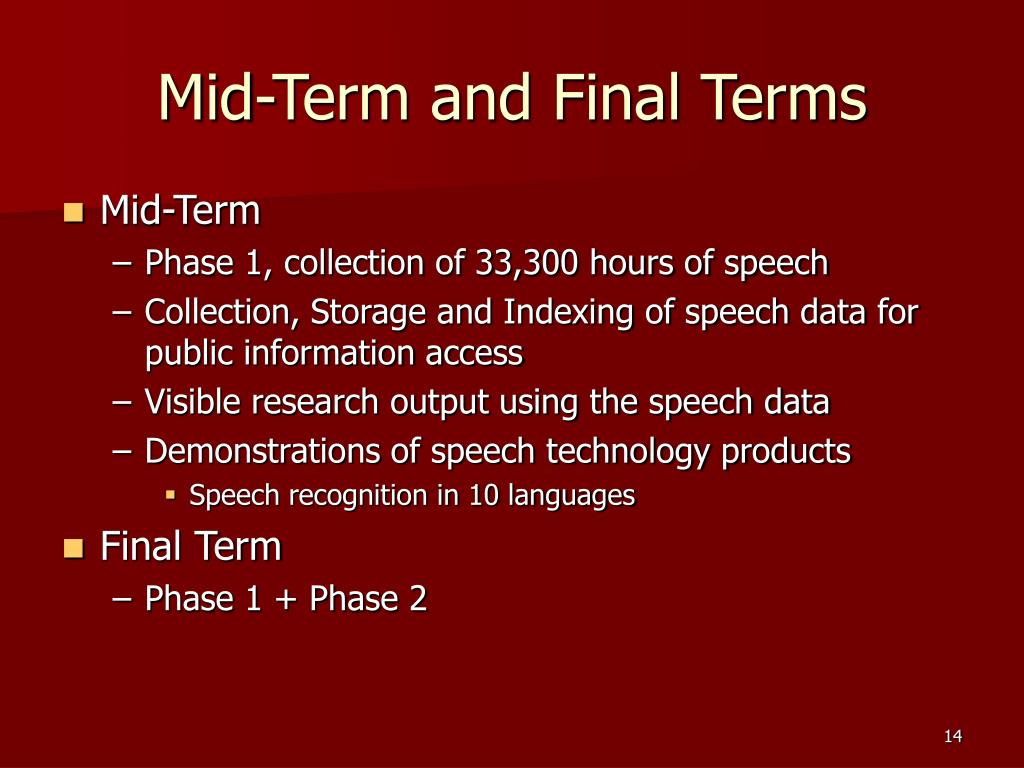 Mid-Term and Final Terms
