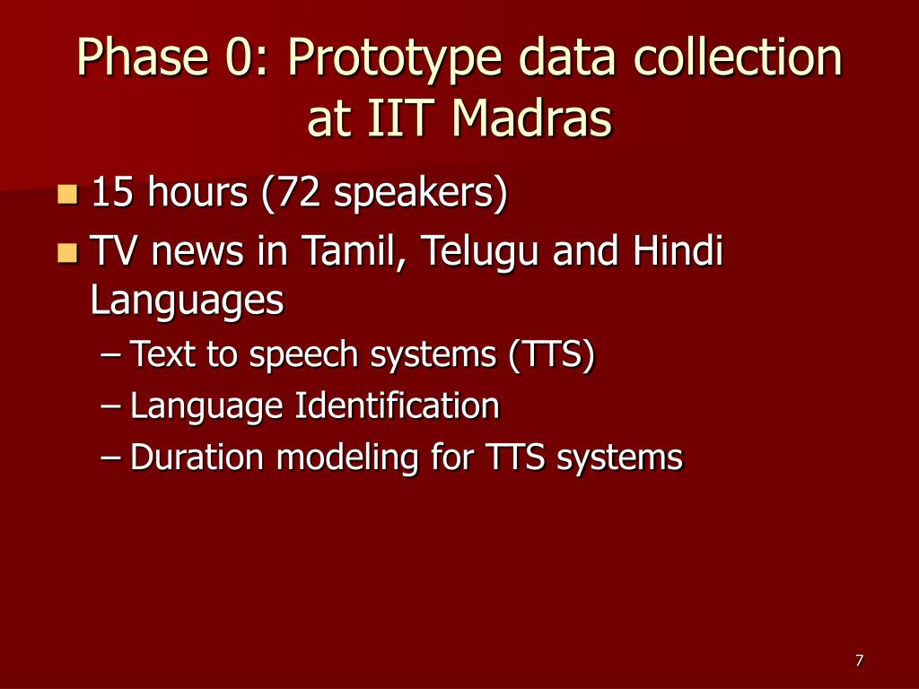 Phase 0: Prototype data collection at IIT Madras