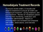 hemodialysis treatment records