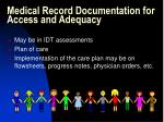 medical record documentation for access and adequacy24