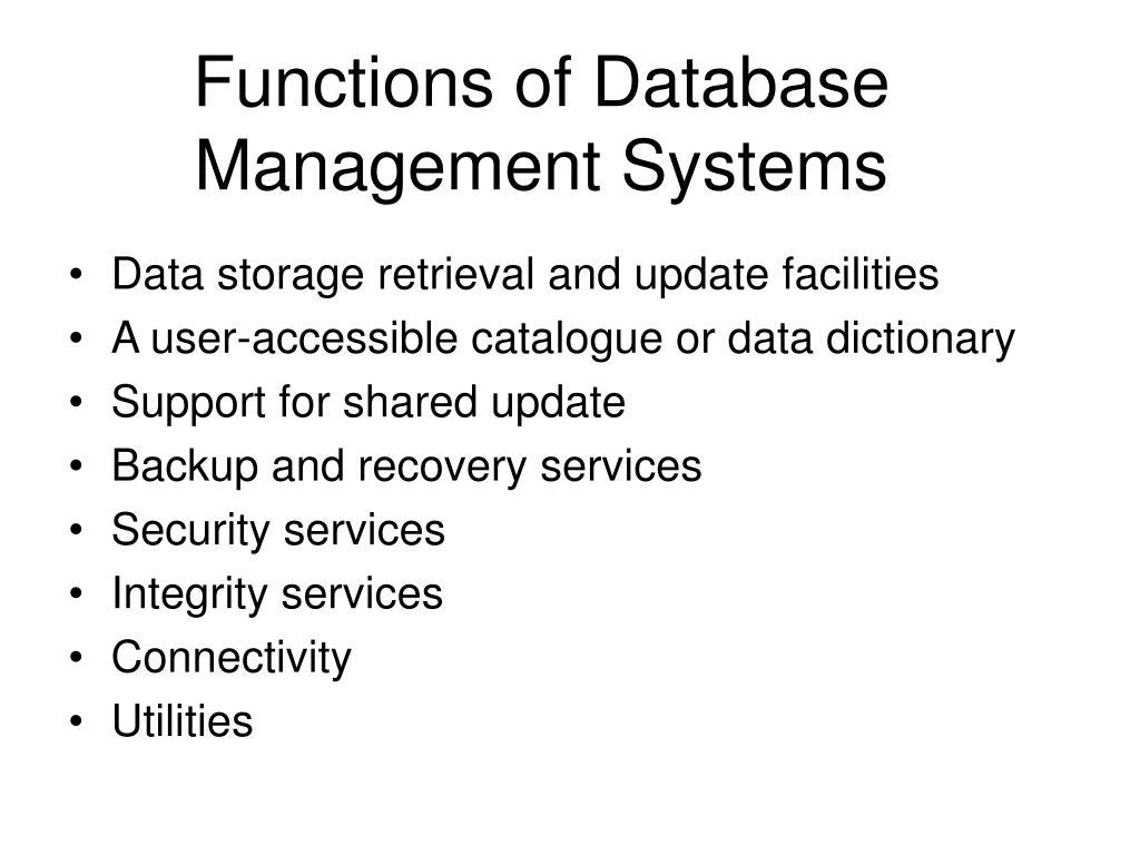Functions of Database Management Systems