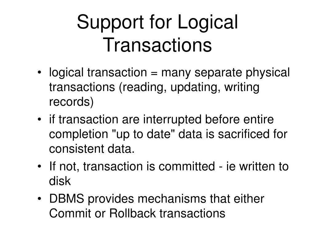 Support for Logical Transactions