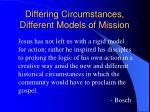 differing circumstances different models of mission