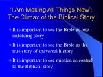 i am making all things new the climax of the biblical story9