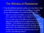 the witness of resistance