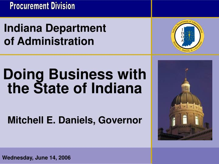 Doing business with the state of indiana mitchell e daniels governor