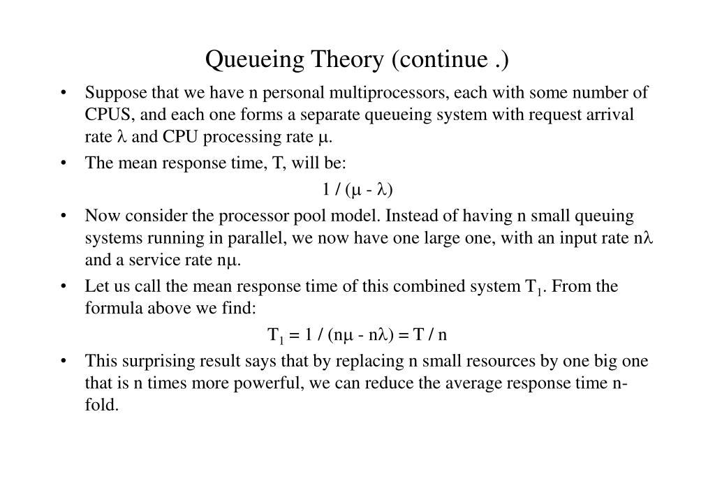 Queueing Theory (continue .)