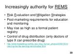 increasingly authority for rems