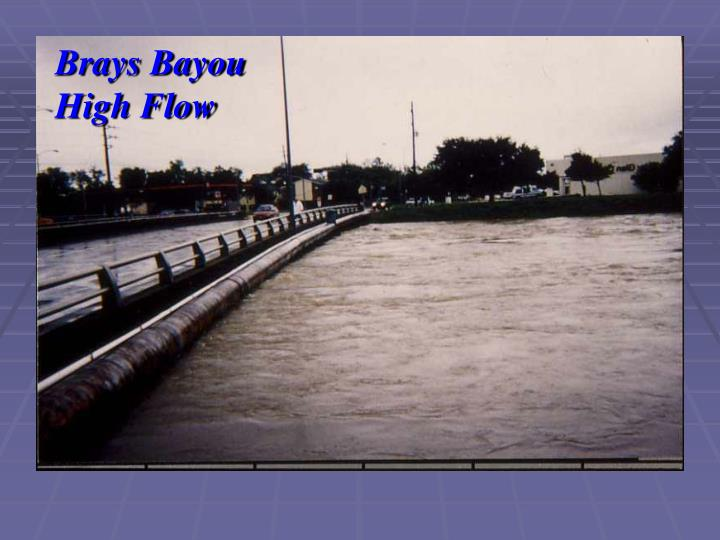Brays Bayou High Flow