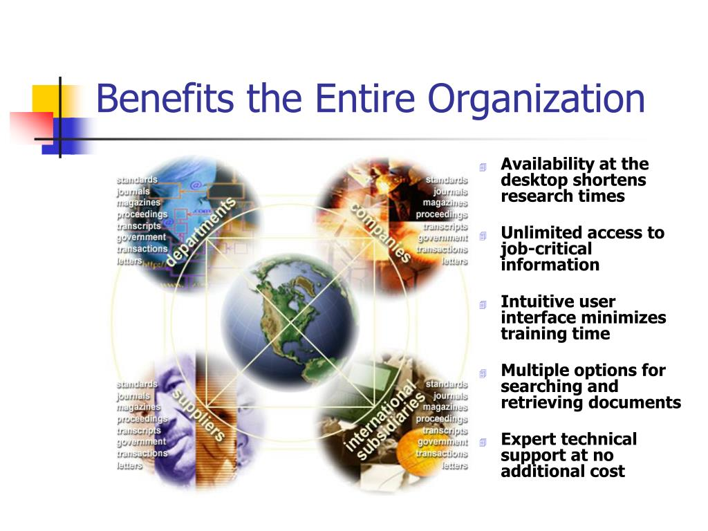 Benefits the Entire Organization