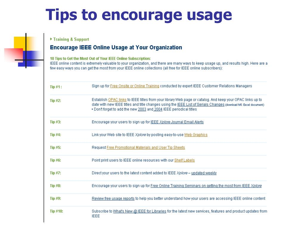 Tips to encourage usage