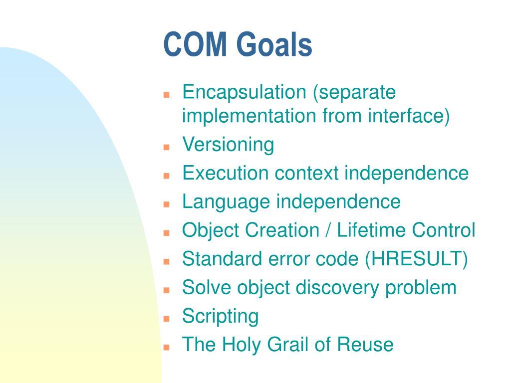 COM Goals