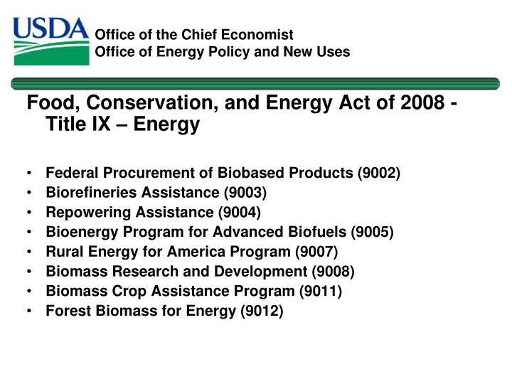 Food, Conservation, and Energy Act of 2008 - Title IX – Energy