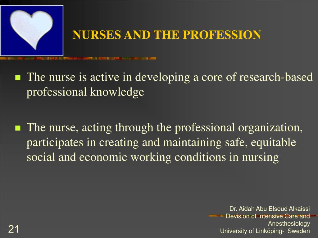 NURSES AND THE PROFESSION