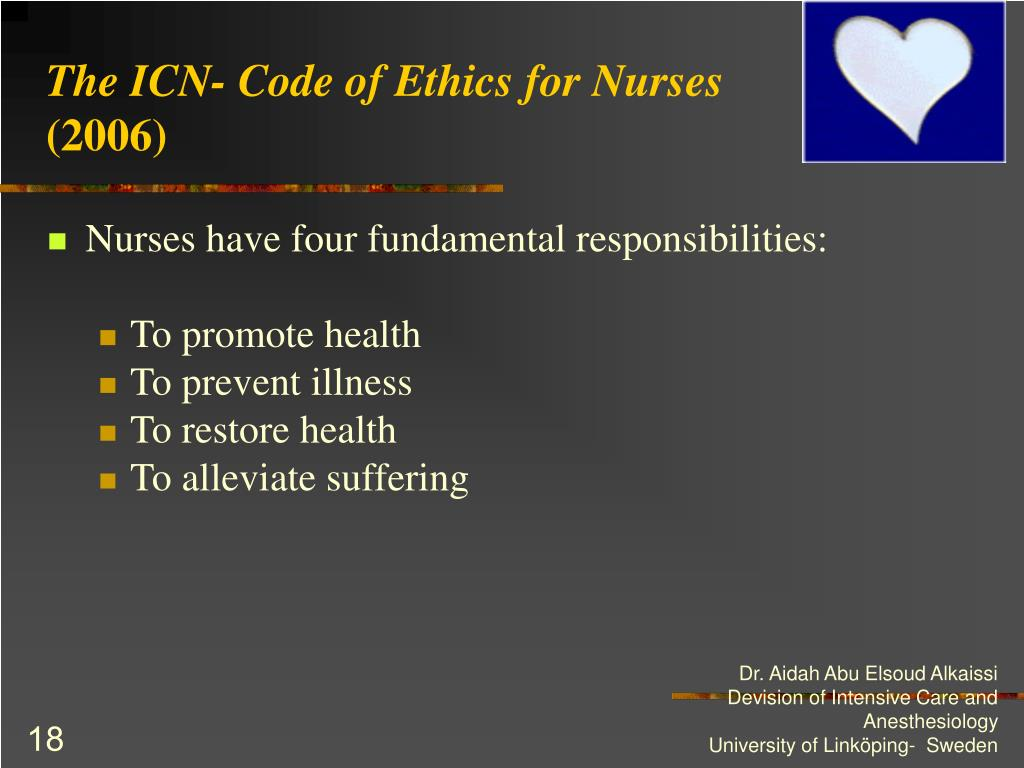 The ICN- Code of Ethics for Nurses