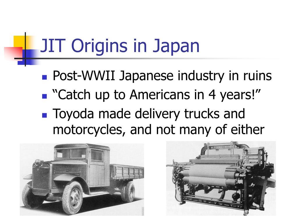 JIT Origins in Japan