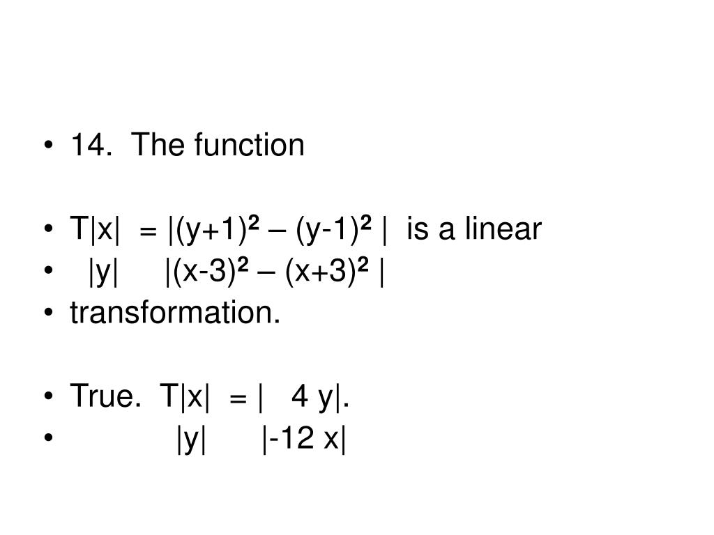 14.  The function