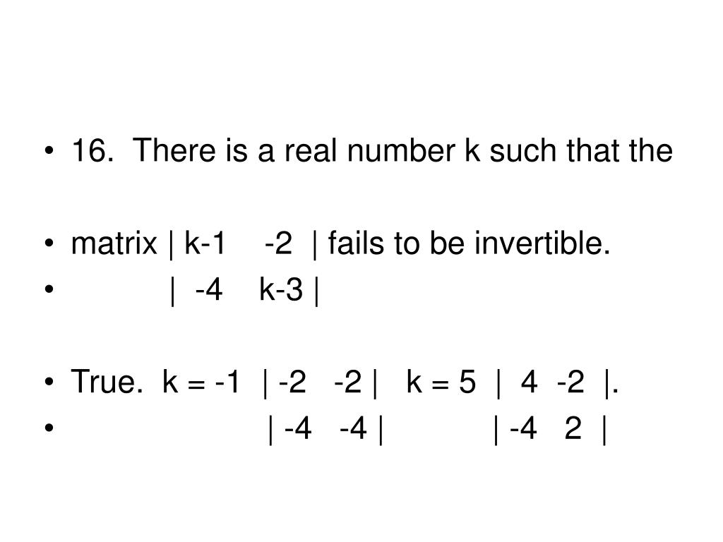 16.  There is a real number k such that the