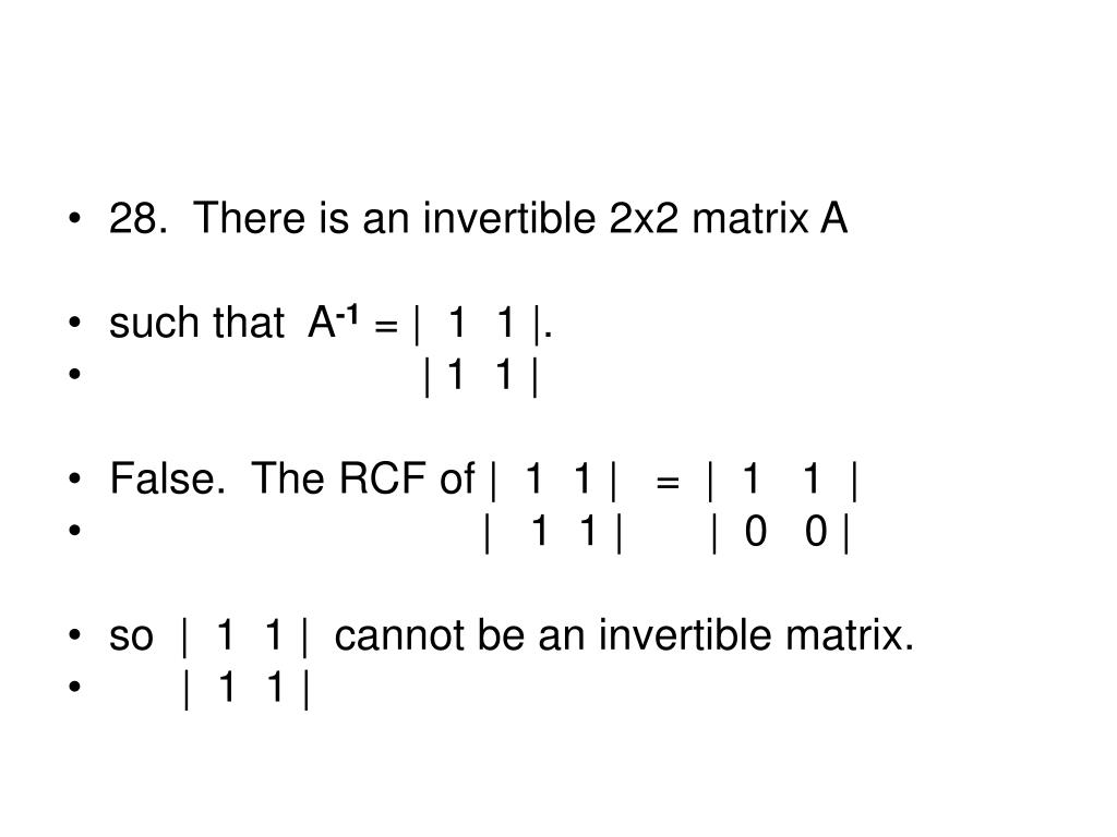 28.  There is an invertible 2x2 matrix A