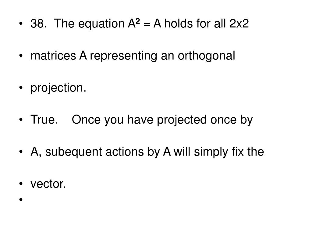 38.  The equation A