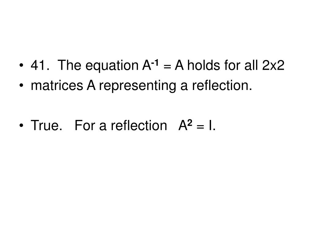 41.  The equation A