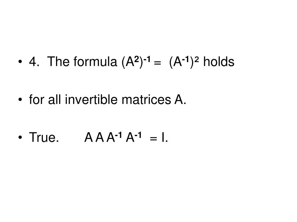 4.  The formula (A