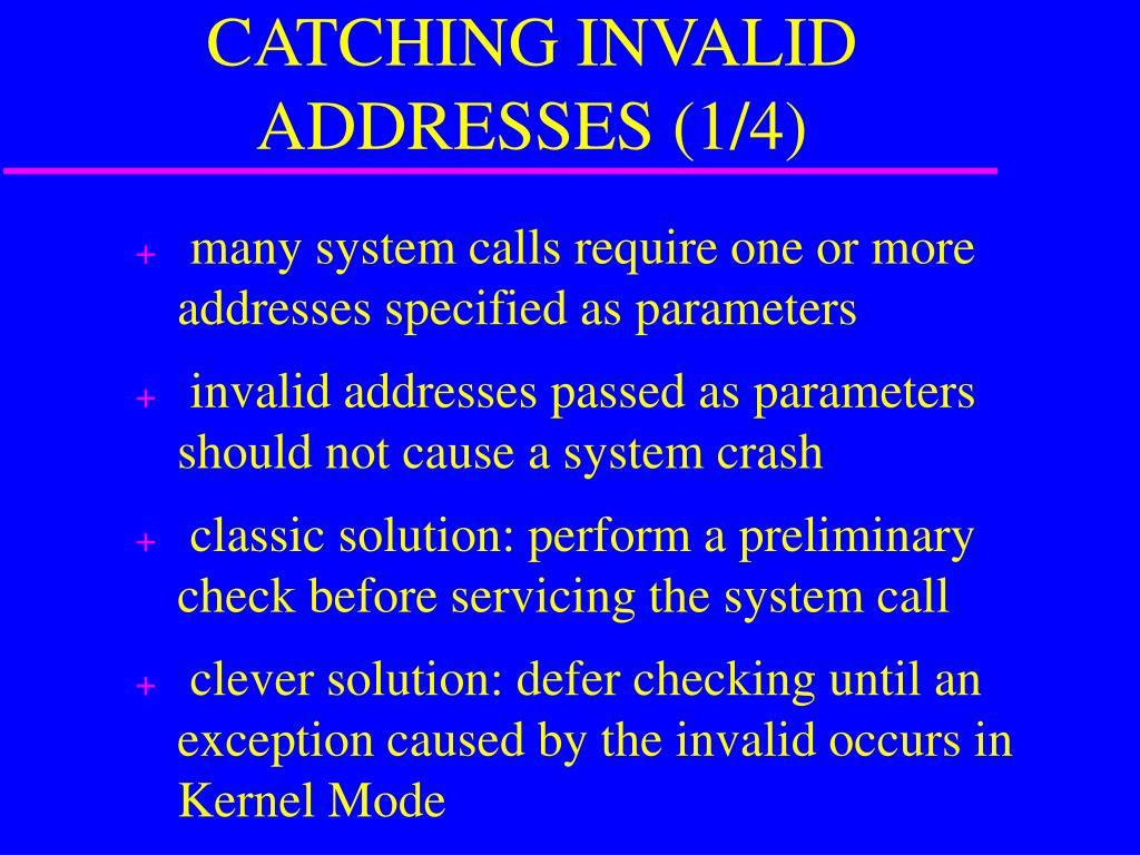 CATCHING INVALID ADDRESSES (1/4)