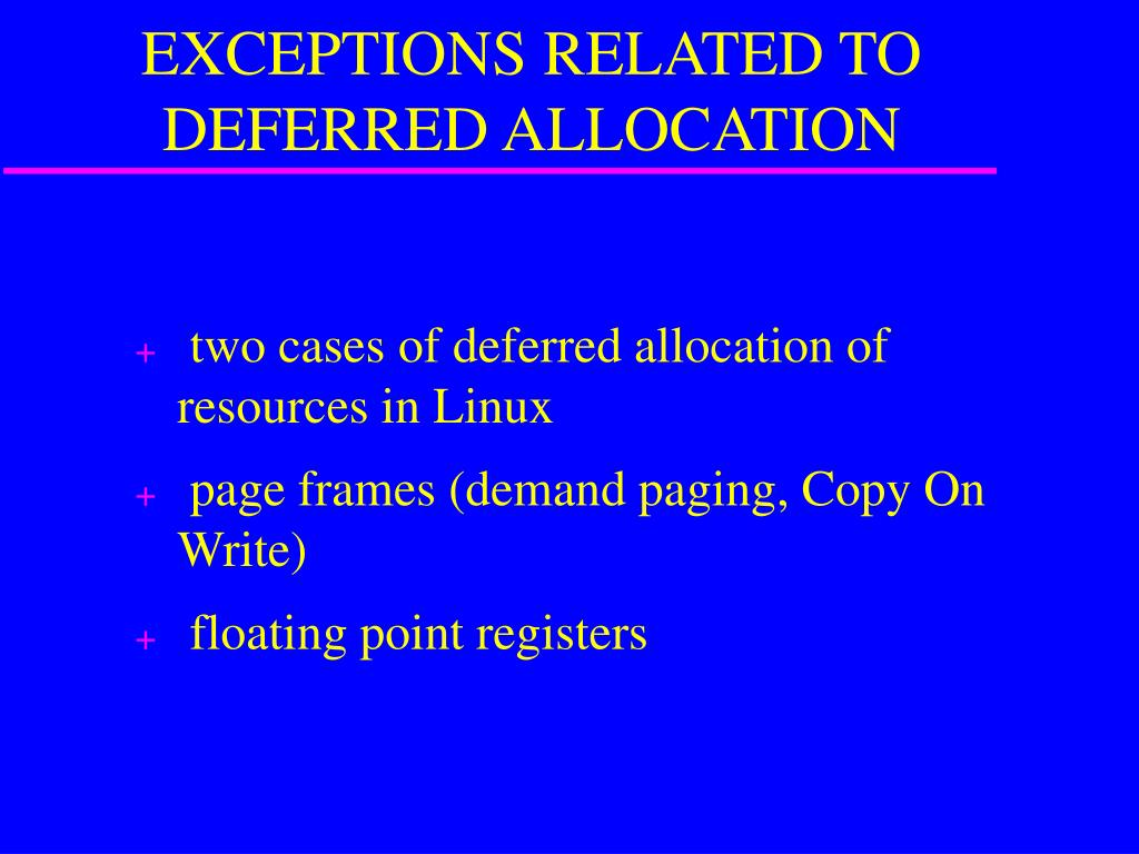 EXCEPTIONS RELATED TO DEFERRED ALLOCATION