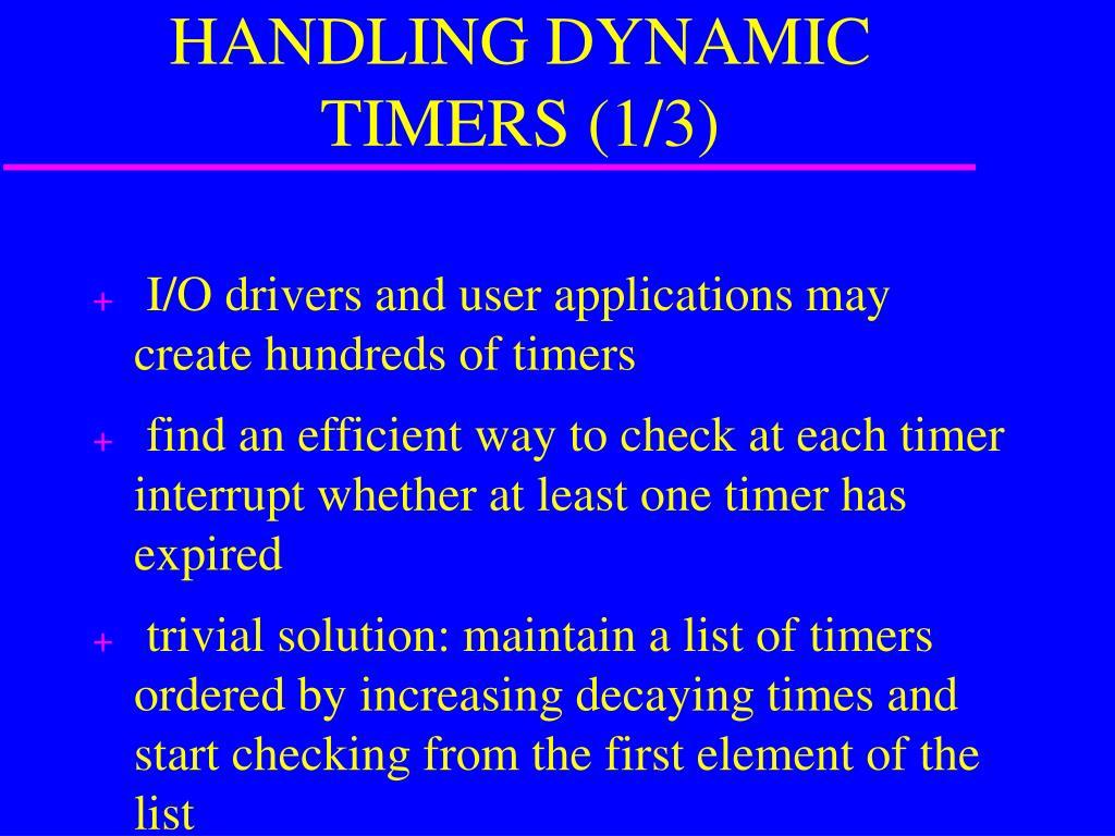 HANDLING DYNAMIC TIMERS (1/3)