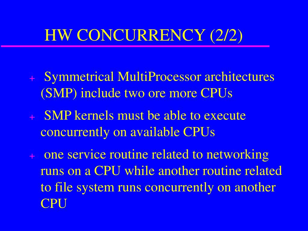 HW CONCURRENCY (2/2)