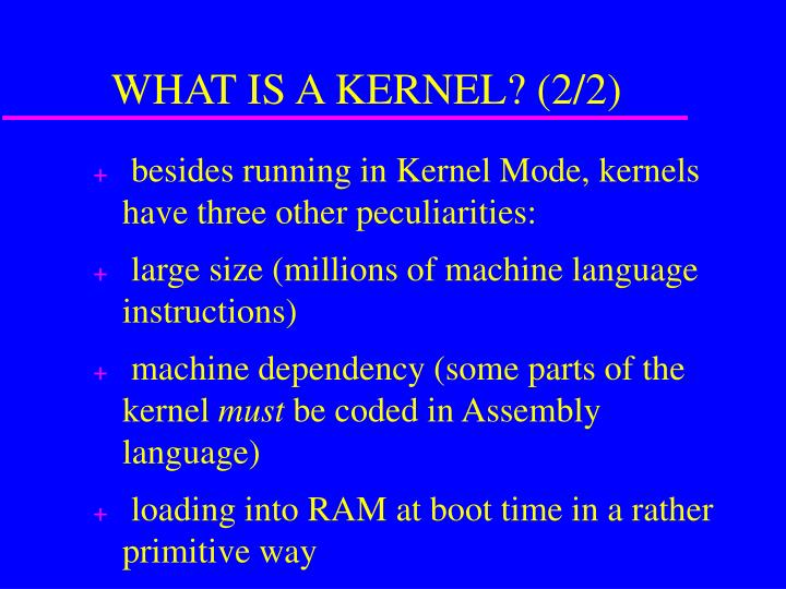 What is a kernel 2 2