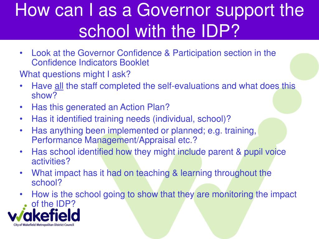 How can I as a Governor support the school with the IDP?