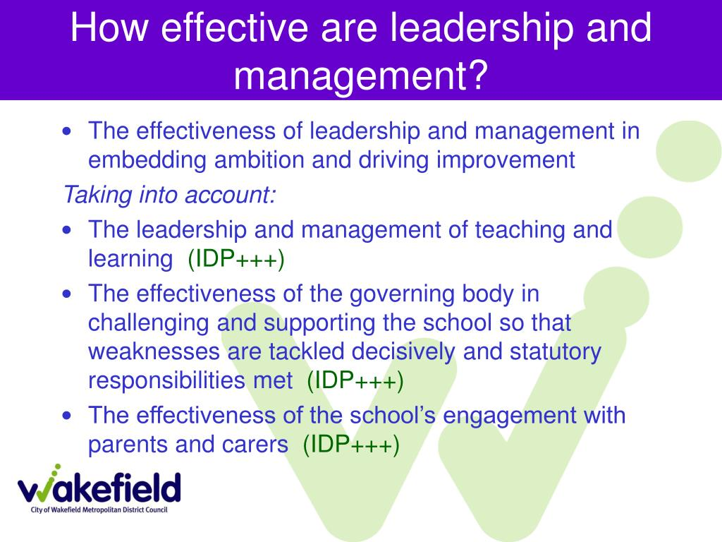 How effective are leadership and management?